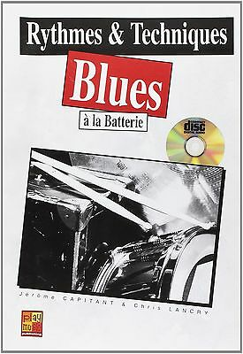 Rythmes et Techniques Blues a la Batterie - CD Inclus