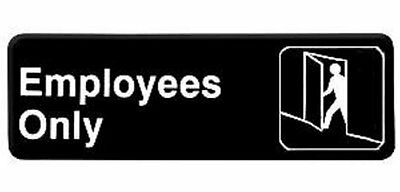 """EMPLOYEES ONLY"" - Information Sign , 9 by 3-Inch Door TPLIS9304BK"