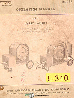 LIncoln LN-4, Squirt Welder, Operations Maintenance Wiring and Parts Manual 1965