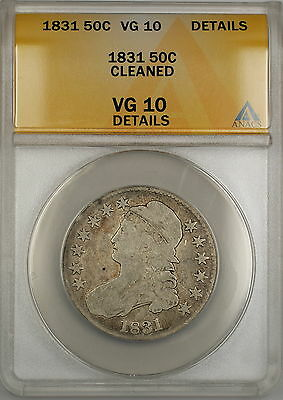 1831 Capped Bust Silver Half Dollar 50c Coin ANACS VG-10 Details Cleaned PRX