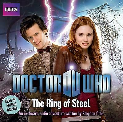 Doctor Who : The Ring of Steel by Stephen Cole (CD-Audio, 2010)
