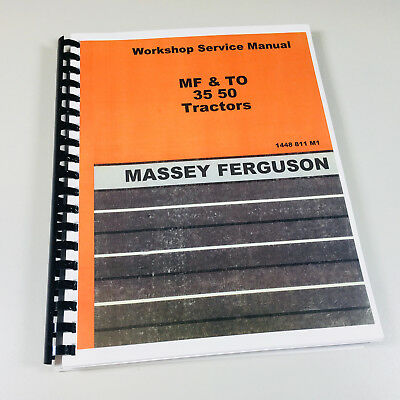 Massey Ferguson 35 50 Tractor Service Repair Shop Manual Technical Workshop