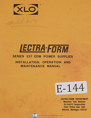 Excello 221 Series, EDM Power Supply, Operation Install Maint Parts Manual 1967
