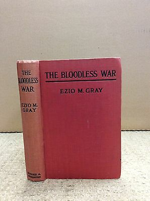 THE BLOODLESS WAR By Ezio M. Gray - 1917, Germany & Italy