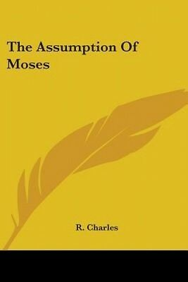 The Assumption Of Moses by R. Charles