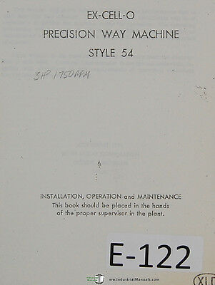 Excello 54, Precision Way Type Boring Machine, Operations Maintenance Manual
