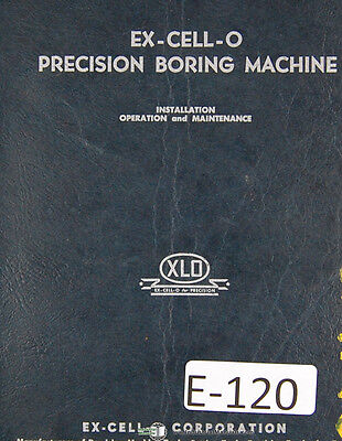 Excello Style 17, Boring Machine Operation Install Maintenance parts Manual