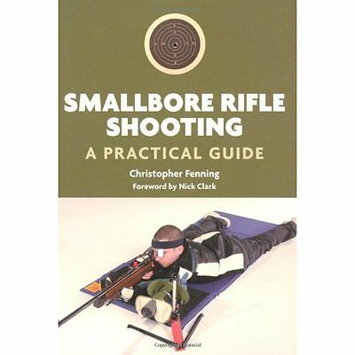 Smallbore Rifle Shooting Fenning The Crowood Press Paperback / so. 9781847972262