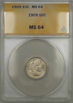 1909 Barber Silver Dime 10c ANACS MS-64 (Better Coin)
