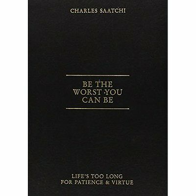 Be Worst You Can Charles Saatchi Humour Abrams PB / 9781419703737