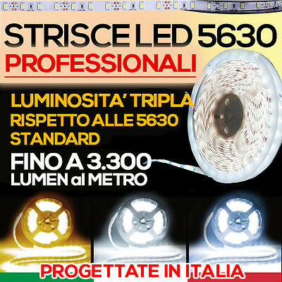 Striscia Led Strip Smd 5630 PRO Epistar LA PIU' ALTA LUMINOSITA' + Kit Accessori