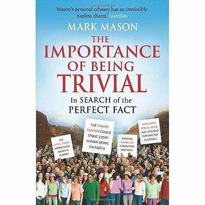 The Importance of Being Trivial Mark Mason Arrow Books Ltd PB / 9780099521822