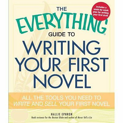 Everything Guide to Writing Your First Novel Ephron Adams Media C. 9781440509575