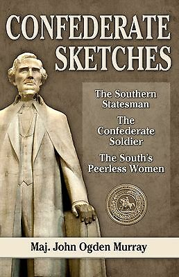 Confederate Sketches (essays on the South and the Civil War), J. Ogden Murray