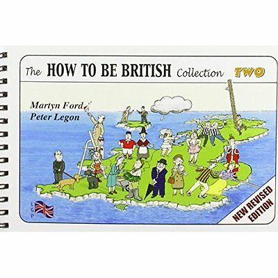 How to be British Collection Two Ford Legon Humour Lee Gone Publi. 9780952287070