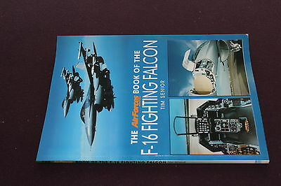(82) The book of the F-16 FIGHTING FALCON / Tim Senior / Key books