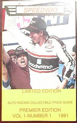 1991 SPEEDWAY AUTO RACING PRICE GUIDE FIRST ISSUE Volume #1 Number #1 /30,000