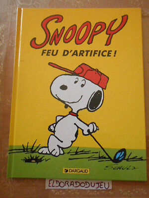 Eldoradodujeu   Bd - Snoopy Feu D'artifice - Dargaud 1996 Tbe