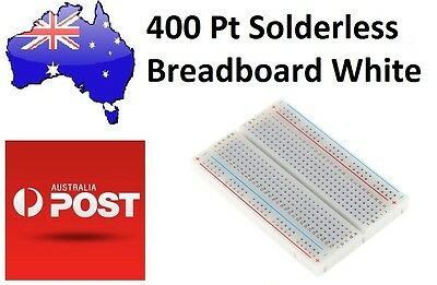 Solderless Breadboard 400 Point White (Arduino/PIC) Au Stock Fast Delivery