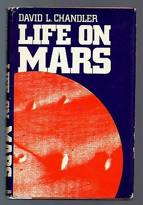 Life on Mars by David L. Chandler 1979 HC/DJ 1st 1st Illustrated Extraterrestial