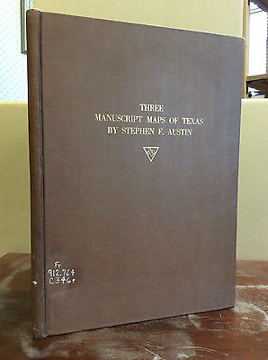 Three Manuscript Maps Of Texas By Stephen F. Austin - 1930 - One Of 55 Copies