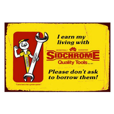 Sidchrome Tools Advertising Tin Sign 36cm x 26cm Rustic Australian Man Cave