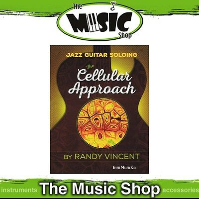 New Jazz Guitar Soloing: The Cellular Approach Music Book