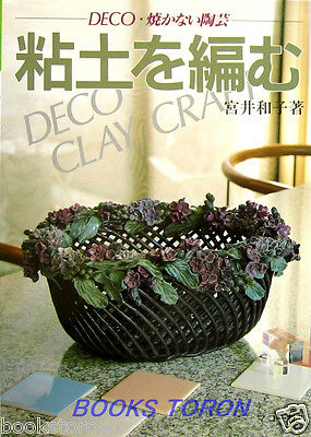 Deco Clay Craft /Japanese Handmade Craft Pattern Book