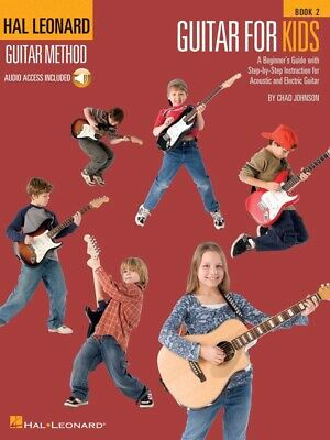 New Hal Leonard Guitar Method: Guitar for Kids Book 2 Tuition Book with OLA