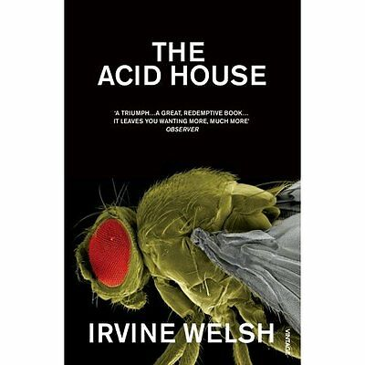 Acid House Welsh Modern contemporary fiction (post c 1945) Vintage 9780099435013