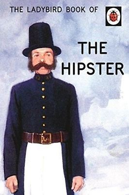 The Ladybird Book of the Hipster (Ladybird Books for Grown-Ups) 9780718183592