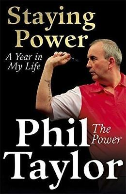 Staying Power: A Year In My Life by Phil Taylor (New Paperback Book) Darts