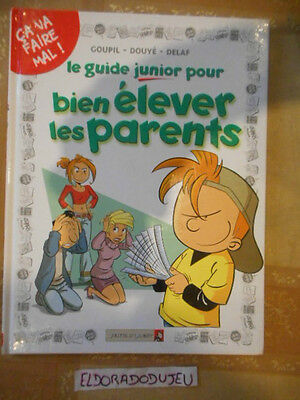Eldoradodujeu > Bd Guide Junior Pour Bien Elever Parents 3 V. D'ouest Eo 2005 Em