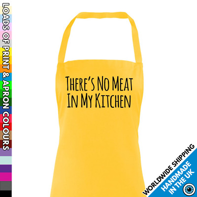 There's No Meat In My Kitchen Apron - Veggie Vegan Vegetarian - Cook Gift Foodie