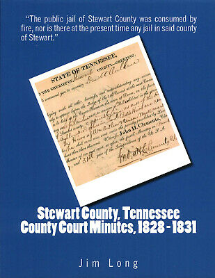 STEWART COUNTY, TENNESSEE TN County Court Minutes, 1804-1812