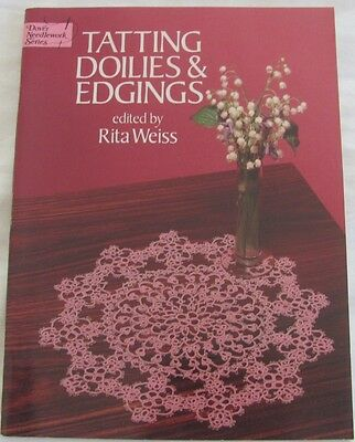 Tatting Doilies & Edgings by Rita Weiss, Dover Needlework Series