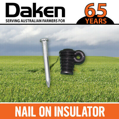 x100 NAIL ON INSULATOR TIMBER WOOD POST NAIL ON ELECTRIC FENCE INSULATORS DAKEN
