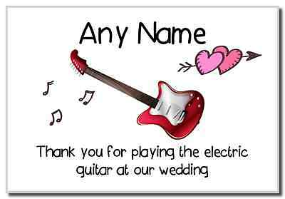 Thank You For Playing The Electric Guitar At Our Wedding  Personalised Magnet