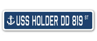 USS HOLDER DD 819 Street Sign us navy ship veteran sailor gift