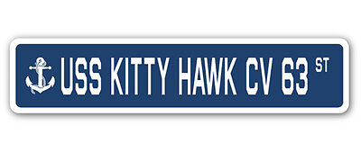 USS KITTY HAWK CV 63 Street Sign us navy ship veteran sailor gift