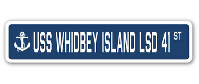 USS WHIDBEY ISLAND LSD 41 Street Sign us navy ship veteran sailor gift