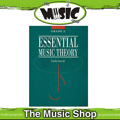 New Essential Music Theory Grade 2 Book by Dr Gordon Spearritt