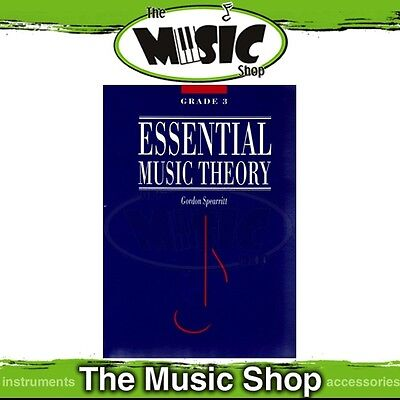 New Essential Music Theory Grade 3 Book by Dr Gordon Spearritt