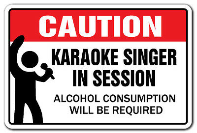 KARAOKE SINGER IN SESSION Novelty Sign gift songs music singing bar night funny