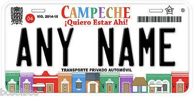 Campeche Mexico Any Text Personalized Novelty Auto Car License Plate C04
