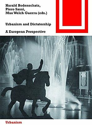 Urbanism And Dictatorship Welch Guerra  Max 9783038216605