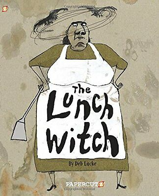 Lunch Witch No. 1 Lucke  Deb 9781629911625