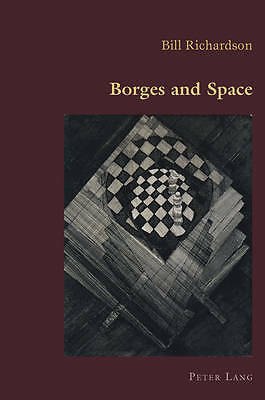 Borges And Space Richardson  Bill 9783034302463