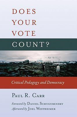 Does Your Vote Count? Carr  Paul R. 9781433108136