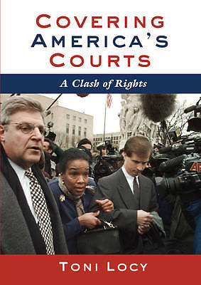 Covering America's Courts Locy  Toni 9781433114502